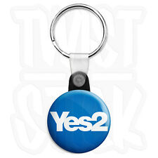 Yes 2 Scottish Referendum 25mm Independence Keyring Button Badge Zip Pull Option