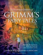 An Illustrated Treasury of Grimm's Fairy Tales: Cinderella, Sleeping Beauty, Han