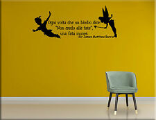 ADESIVI MURALI FRASE PETER PAN WALL STICKERS BAMBINI TATTOO CAMERETTE WS1292