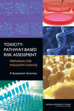 Toxicity-Pathway-Based Risk Assessm  BOOK NEUF