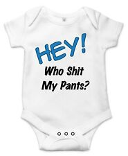 Hay! Who s#*t my pants?, Cute Gift Baby Bodysuit By Apparel USA™