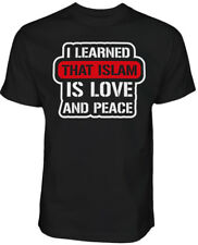 I learned that Islam is Love and Peace - Islamische Kleidung T-Shirt Halal-Wear