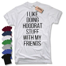 Camiseta T-Shirt I como Doing hoodrat cosas With My Amigos DIVERTIDA Party Bro