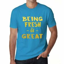 Being Fresh is Great Uomo Maglietta Blu Regalo Di Compleanno 00377
