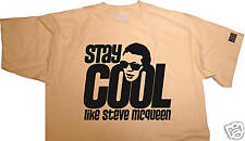 FabTab T-shirt - STAY COOL LIKE STEVE MCQUEEN, S-XXL