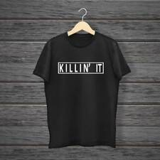 KILLIN IT T SHIRT TUMBLR WASTED FASHION YOUTH SWAG DOPE CHRISTMAS GIFT TEE FUNNY