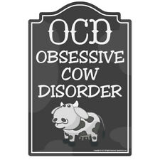 Obsessive Cow Disorder Novelty Sign | Funny Home Décor Garage Wall Gag Gift