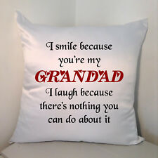 "Designed White 18"" Cushion - I Smile Because You're My Grandad ....."
