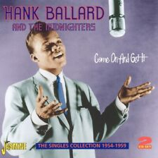 Ballard Hank & The Midnighters - Come on and Get It: The Singles Collecti...