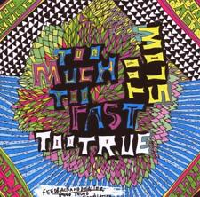 Various - Too Much Too Fast Too True Too