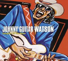 Johnny Guitar Watson - Gangster of the Blues