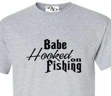 Fishing T shirt Babe Hooked On Fishing Tee - 16 Colors SM - 6X