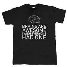 Brains Are Awesome, Mens Funny Sarcastic T Shirt - Gift for Him Dad Fathers Day