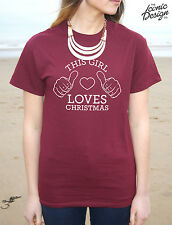 * This Girl Loves Christmas T-shirt Top Fashion Gift Funny Present Winter *