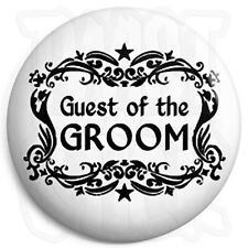 Guest of the Groom - 25mm Wedding / Stag Button Badge with Fridge Magnet Option