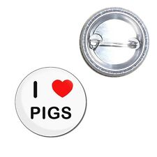 I Love Pigs - Button Badge - Choice 25mm/55mm/77mm Novelty Fun BadgeBeast