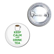 Keep Calm and Drink Tea - Button Badge - 25mm/55mm/77mm Novelty Fun BadgeBeast