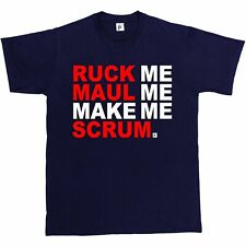 Ruck Me Maul Me Make Me Scrum Fun Rugby Funny Present Christmas Mens T-Shirt