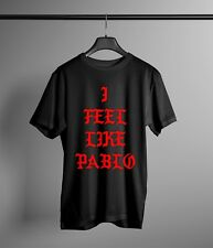 I Feel Like Pablo T-Shirt 3 TLOP The Life Of Pablo Kanye West Yeezus Yeezy