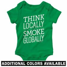 Think Locally Smoke Globally One Piece - Baby Infant Creeper Romper NB-24M  Weed