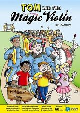 TOM AND THE MAGIC VIOLIN Key Stage 2 MUSICAL PLAY School Kids Show T C Harry