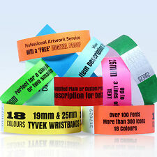 CUSTOM PRINTED TYVEK WRISTBANDS: QUANTITY 400 BANDS 19 or 25mm WIDTH 18 COLOURS