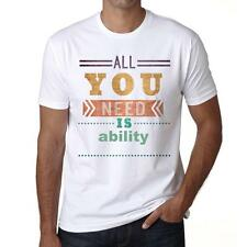 ability, All You Need Is T-shirt, Homme Tshirt, Blanc
