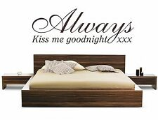 Always Kiss Me Goodnight Texto Vinilo Decorativo GRANDE Adhesivo Pegatina