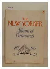 The New Yorker Album of Drawings 1925-1975 ,