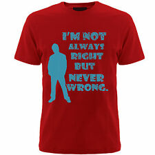 Gym Slogan T-shirts  (Never wrong ) slogan tshirts,mens
