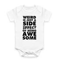 Weird Is A Side Effect Hipster Tumblr Dope Vest Baby Grow Bodysuit Infant