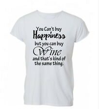 You Can't Buy Happiness But You Can Buy Wine Funny Ladies Mens Tshirt T-shirt Wo