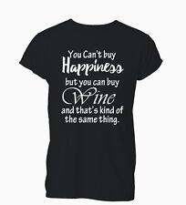 You Can't Buy Happiness But You Can Buy Wine Funny Ladies Mens T-Shirt Tshirt Wo