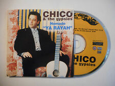 "CHICO & THE GYPSIES : NOMADE ""YA RAYAH"" ♦ CD SINGLE PORT GRATUIT ♦"