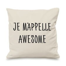 Je Mappelle Awesome Funny Hipster Tumblr France Custom Cushion Cover Gift