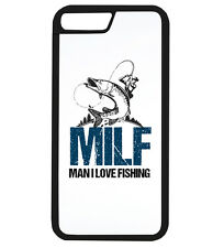 Man I Love Fishing Milf Funny Rude Shocking Phone Case iPhone Cover