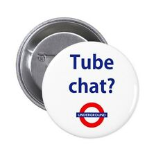 Tube chat?, No chat please I'm British, London Underground Button Badge