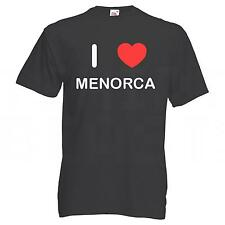 I Love Menorca - T Shirt Tee Choice of Colour White Black Blue Red