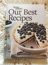 Our Best Recipes: More than 350 family favorites by Better Homes and Gardens