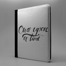 Sayings Once Upon A Time Flip Case Cover For Apple iPad - S1436