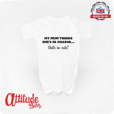 My mum thinks she's in charge, that's so cute! Funny Baby Grow - Attitude Baby
