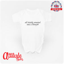 All daddy wanted was... Funny Baby Grow Clothing Baby Vest - Attitude Baby