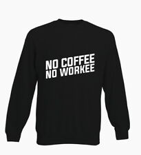 No Coffee No Workee Funny Caffiene Hipster Kids Sweater Jumper Boys Girls