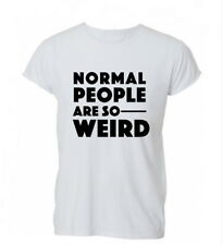 Normal People Are So Weird Hipster Tumblr Cotton Unisex T-Shirt T Shirt