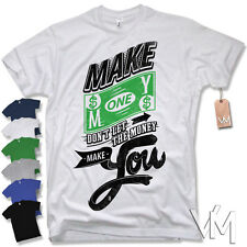 Maglietta - Make Money - SWAG divertente MOTTO tg. S M L XL XXL