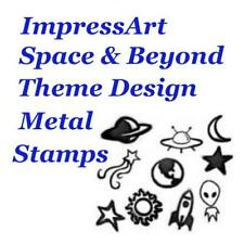 ImpressArt Space & Beyond Theme Metal Stamp Punches Stamping Choose Design