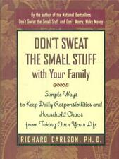 DON'T SWEAT THE SMALL STUFF WITH YOUR FAMILY LIBRI IN LINGUA CARLSON, RICHARD