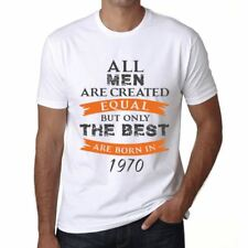 1970 Only the Best are Born in 1970 Hombre Camiseta Blanco Regalo 00510