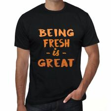 Being Fresh is Great Uomo Maglietta Nero Regalo Di Compleanno 00375