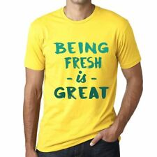 Being Fresh is Great Uomo Maglietta Giallo Regalo Di Compleanno 00378